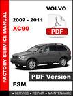 VOLVO XC90 2007 - 2011 FACTORY SERVICE REPAIR WORKSHOP MANUAL