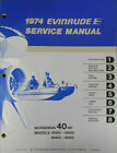 1974 Evinrude Service Manual & Parts Catalog Norseman 40 HP
