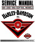 1991 & 1992 HARLEY-DAVIDSON SOFTAIL SERVICE MANUAL -NEW SEALED-FLSTF FXSTC FXSTS