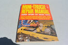 Petersen's Mini-Truck Repair SHOP Manual Toyota Datsun Luv Courier 78