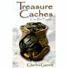 Treasure Caches Can Be Found Book by Charles Garrett 1508600 Metal Detecting