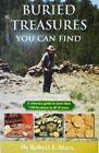 Buried Treasures You Can Find Book by Robert Marx 1500000 Metal Detecting