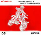 2005 HONDA CRF250R MOTOCROSS MOTORCYCLE OWNERS COMPETITION HANDBOOK MANUAL -CRF