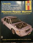 Haynes Lincoln Rear wheel drive models 1970 thru 2001