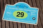 VINTAGE RALLY SIGN / PLAQUE # 6 INT BMW VETERAN RALLY WINTERBERG 1982 NO 29 ARAL