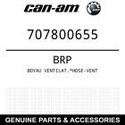 Can-Am BRP OEM Boyau Ventilat. Hose-Vent 707800655
