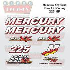 Mercury Marine Racing Optimax Pro XS 225HP Outboard Reproduction Decals 9 Pc