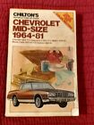 Chilton's Repair & Tune-Up Guide Chevrolet Mid-Size 1964-81