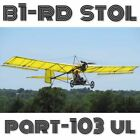 B1-RD PART103 + B2-RD ULTRALIGHT - PLANS AND INFORMATION SET FOR HOMEBUILD STOL
