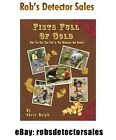 Fists Full of Gold Book by Chris Ralph - Gold Mining, Prospecting & Detecting