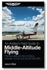 An Aviator's Field Guide to Middle-Altitude Flying by Jason Blair - ASA-MIDALT