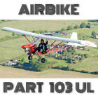 AIRBIKE PART103 ULTRALIGHT PAPER PLANS + INFORMATION SET FOR HOMEBUILD AIRCRAFT!