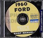1960 Ford Pickup and Truck CD-ROM Repair Shop Manual F100 F250 F350 F500-F1100