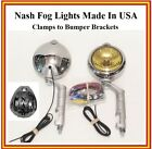 Nash Fog Lights Made in USA Nash Logo 6 volt w/ Brackets