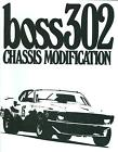 1969-70 BOSS 302 CHASSIS MODIFICATION MANUAL