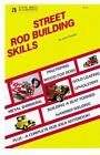 STEVE SMITH AUTOSPORTS STREET ROD BUILDING SKILLS S132 BY JOHN THAWLEY 63 PAGES