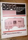 1985 FORD CARS ELECTRICAL & CLIMATE CONTROL NEW MODEL FEATURES MANUAL