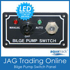 12V AQUATRACK BILGE PUMP LED MARINE SWITCH PANEL & CIRCUIT BREAKER -Man/Off/Auto