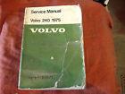 ~ FACTORY SERVICE MANUAL ~ 1975 VOLVO 240 ~