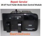 05-07 Ford F250 F350 F450 F550 Trailer Brake Gain Control Module Repair Service