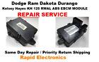 Dodge Ram Dakota Durango Kelsey Hayes KH 125 RWAL ABS EBCM module REPAIR SERVICE