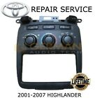 REPAIR SERVICE for 2001 - 2007 TOYOTA HIGHLANDER CLIMATE CONTROL AC HEATER