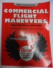 COMMERCIAL FLIGHT MANEUVERS AND PRACTICAL TEST PREP BOOK FLIGHT TRAINING SERIES