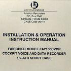 Fairchild FA2100CVDR Cockpit Voice & Data Recorder Install & Operation Manual