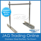 AQUATRACK STAINLESS STEEL BATTERY TIE DOWN HOLDER SET - Heavy Duty Hold Clamp