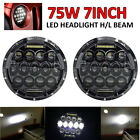 2X 7'' Round 75W LED headlights Hi/Low Beam Headlamp for JEEP Wrangler CJ/TJ/JK