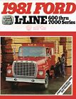 1981 Ford LN LINE TRUCK Brochure / Catalog : 600,700,7000 Diesel, Conventional