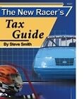 STEVE SMITH THE NEW RACER'S TAX GUIDE S217 STEP BY STEP HOW TO, TAX CUORT CASES
