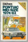 1974-1983 Pontiac Mid-Size Chilton's Repair & Tune-Up Guide