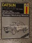 Haynes Owners Workshop Manual: Datsun Pick-up 729 series 1980-1985 2wd & 4wd.