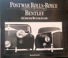 POST WAR ROLLS ROYCE BENTLEY BUYING GUIDE, Barry D Cooney