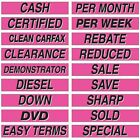 "CLOSE OUT Car Dealer Window Stickers Slogans  25 packs 15"" Mix and Match"