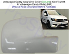 GENUINE VW CADDY 04 TO 16 WING MIRROR COVER R/H SIDE PAINTED IN VW CANDY WHITE