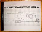 1975  Airstream  Factory Service Manual