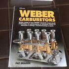 WEBER CARBURETORS  MANUAL PAT BRADEN TROUBLESHOOTING & REPAIRS SELECT & INSTALL