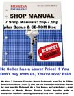 $1.85/Manual! U GET 7 HONDA Outboard Service-Shop Manuals  2hp-7.5hp +FREE BONUS