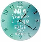 """Feel Like Im LIVING at the EDGE of the WORLD Clock - Large 10.5"""" Wall Clock-2042"""