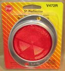 "NOS UNIVERSAL REFLECTOR - 3"" Round Red - Peterson Mfg V472R"
