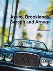 Bentley Azure, Bentley Brooklands, Rolls-Royce Silver Seraph and Bentley Arnage