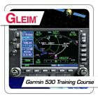 New Gleim Garmin 530 Training Course Online ISBN: 978-1-58194-074-9 [GLEIM G530]