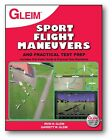 Gleim Sport Pilot Flight Maneuvers and Practical Test Prep ISBN:  978-1-58194-94