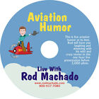 Rod Machado's Aviation Humor on DVD Laugh Along While Rod Delights & Entertains