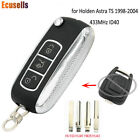 Upgraded Remote Key 2 Button 433MHz ID40 for Opel Holden Astra TS 1998-2004