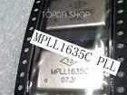used 1pc  MPLL1635C PLL