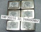 used 1pc   OCXO SMF3021B SMF3021A 32.768000MHZ
