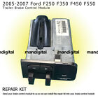 Ford Trailer Brake gain control Module 05 -07 F250, 350, 450, 550 Repair service